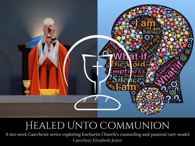 Healed Unto Communion Catechesis (1)